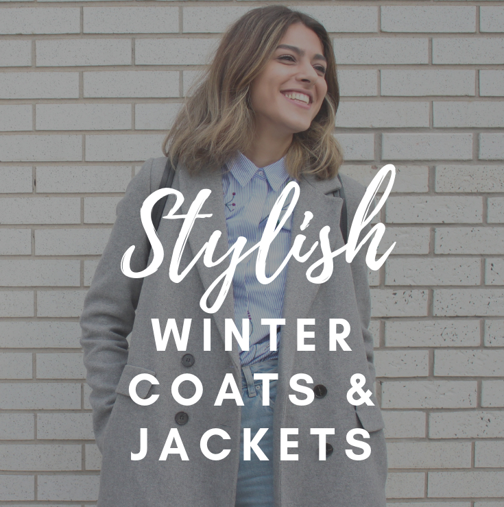 Stylish Winter Coats and Jackets!