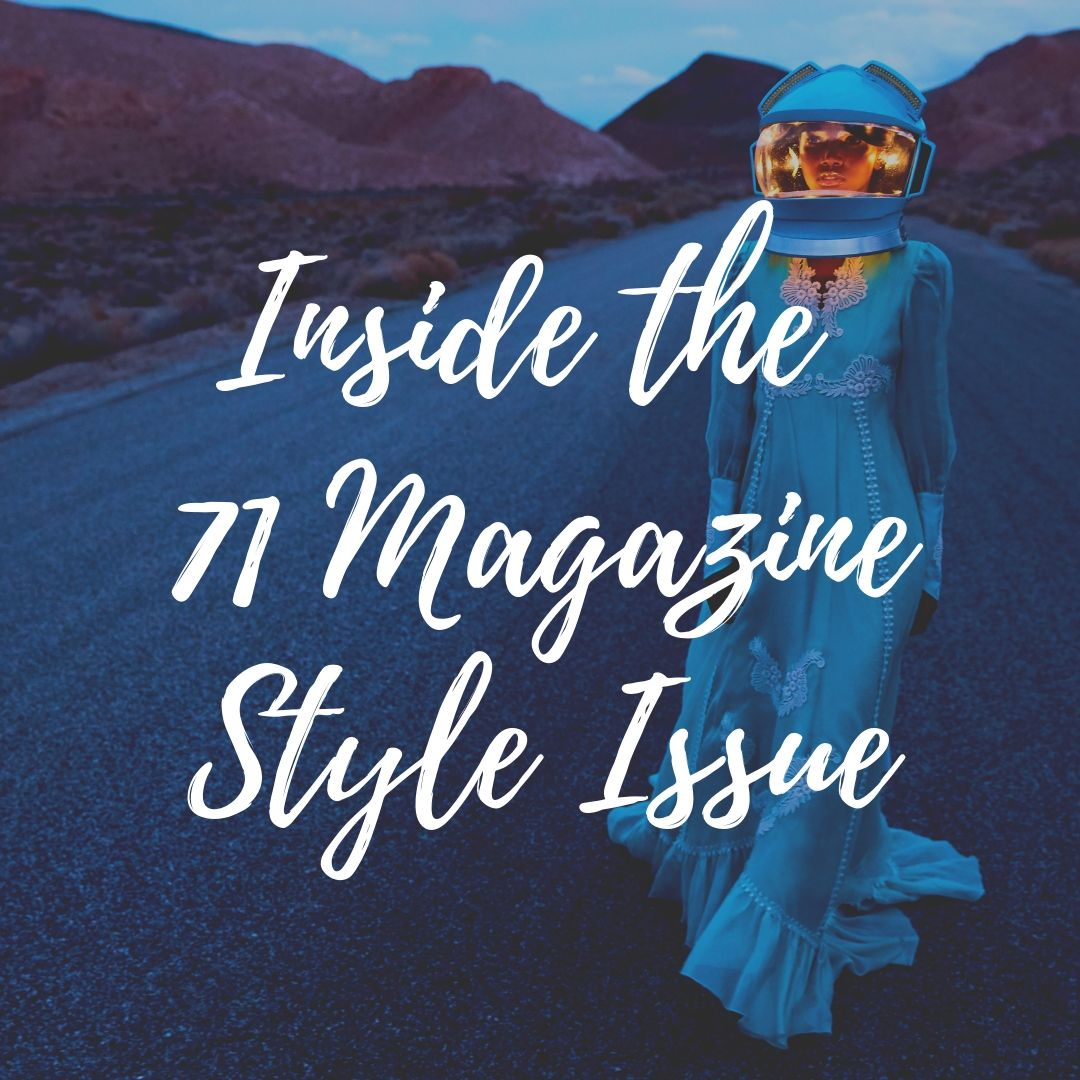 Inside the '71 Magazine' Style Issue