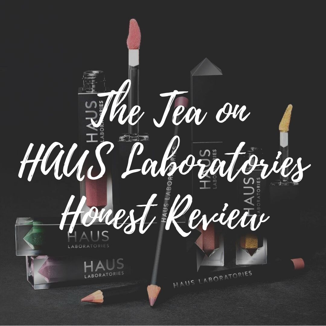 The Tea on HAUS Laboratories: Honest Review
